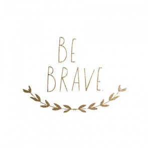 'Be Brave' Wall Decal in Gold