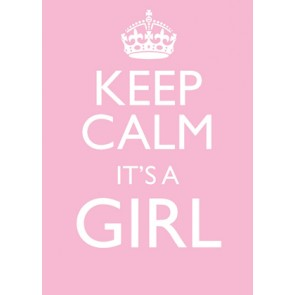 Keep Calm It's a Girl Card