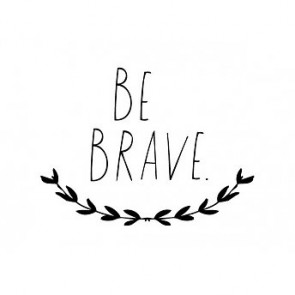 'Be Brave' Wall Decal in Black
