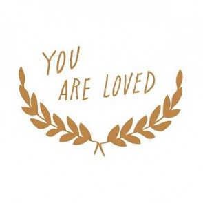 'You are loved' Wall Decal in Gold